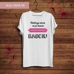 Koszulka - Niektórzy mówią...