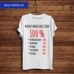 Koszulka - W Pracy Zawsze...
