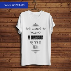 Koszulka - Jeśli czegoś nie...