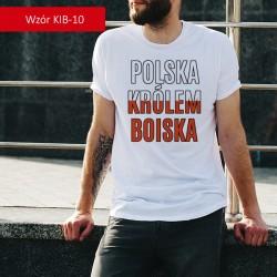 Koszulka - Polska królem...